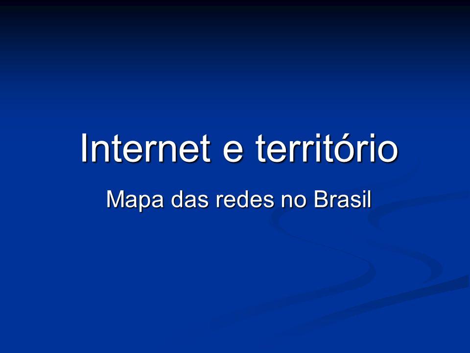 Mapa das redes no Brasil