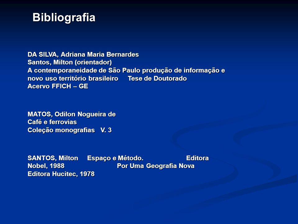 Bibliografia DA SILVA, Adriana Maria Bernardes