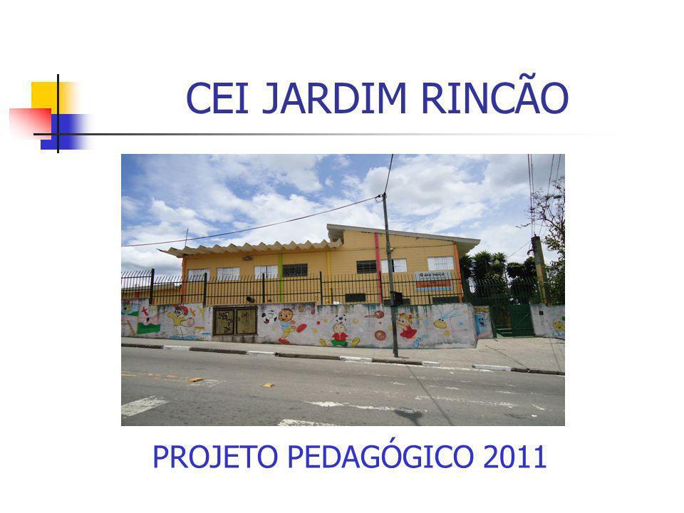 CEI JARDIM RINCÃO PROJETO PEDAGÓGICO 2011