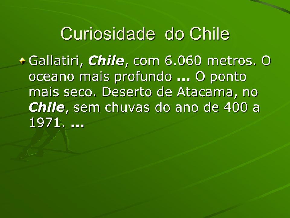 Curiosidade do Chile