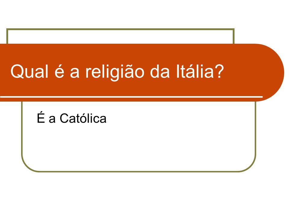 Qual é a religião da Itália