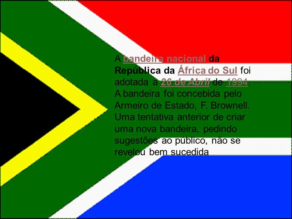 A bandeira nacional da República da África do Sul foi adotada a 26 de Abril de 1994.