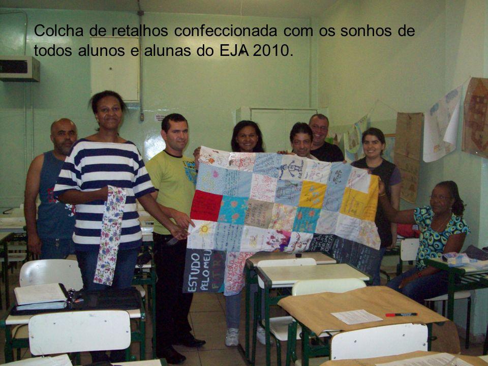 Colcha de retalhos confeccionada com os sonhos de todos alunos e alunas do EJA 2010.