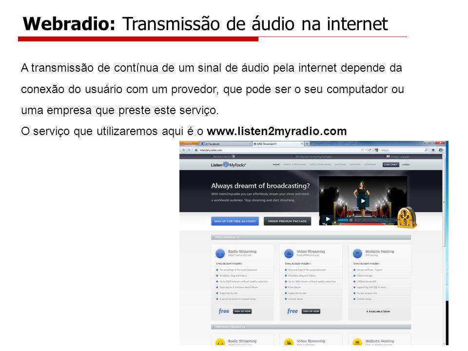 Webradio: Transmissão de áudio na internet
