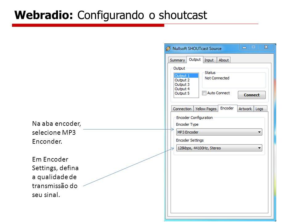 Webradio: Configurando o shoutcast