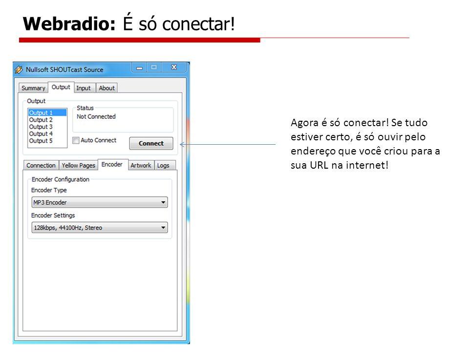 Webradio: É só conectar!