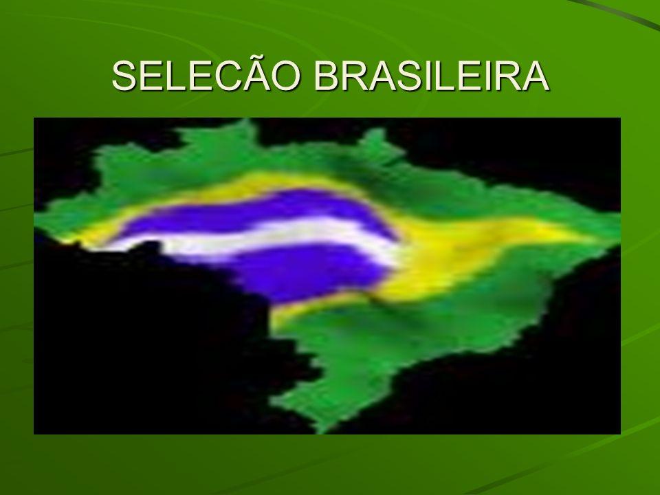 SELECÃO BRASILEIRA