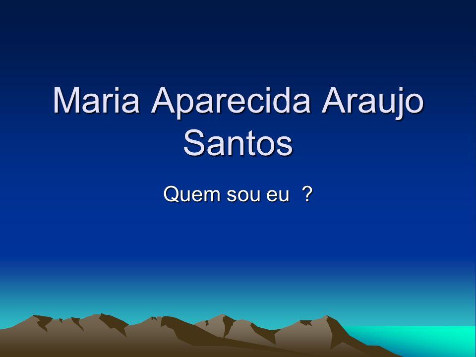 Maria Aparecida Araujo Santos