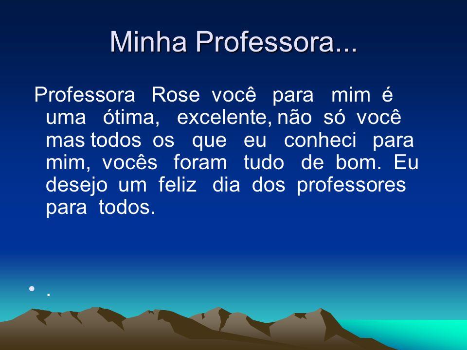 Minha Professora...