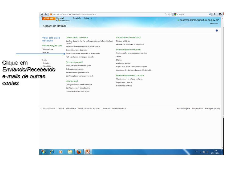 Clique em Enviando/Recebendo e-mails de outras contas