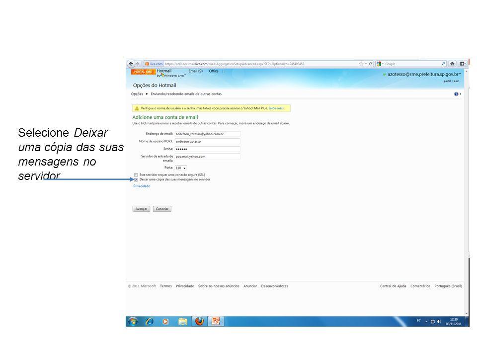 Selecione Deixar uma cópia das suas mensagens no servidor