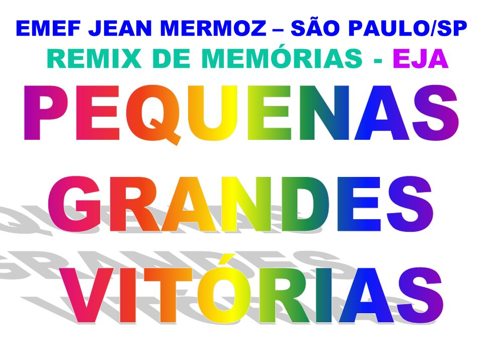 EMEF JEAN MERMOZ – SÃO PAULO/SP