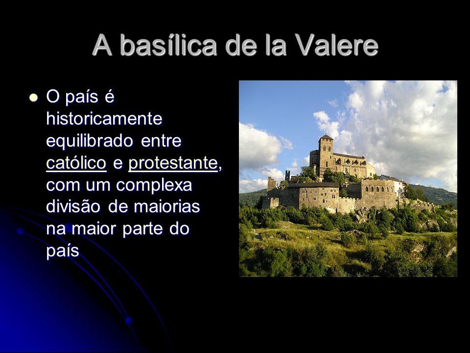 A basílica de la Valere O país é historicamente equilibrado entre católico e protestante, com um complexa divisão de maiorias na maior parte do país.