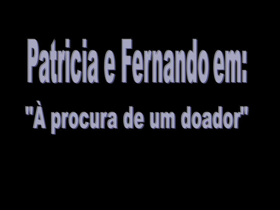 Patricia e Fernando em:
