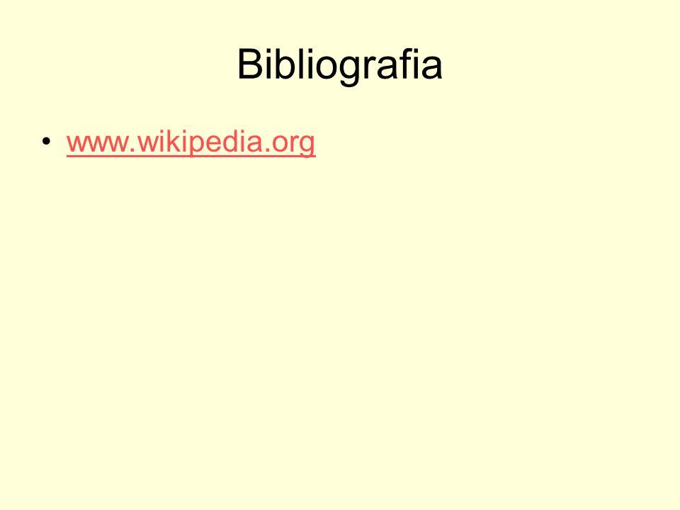 Bibliografia www.wikipedia.org