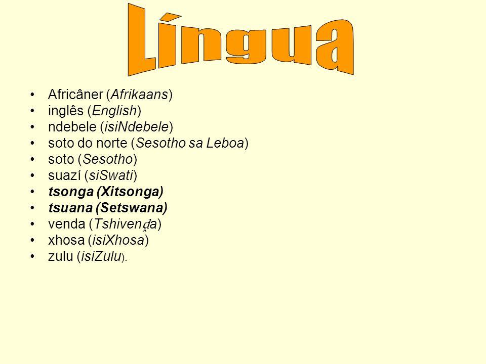 Língua Africâner (Afrikaans) inglês (English) ndebele (isiNdebele)