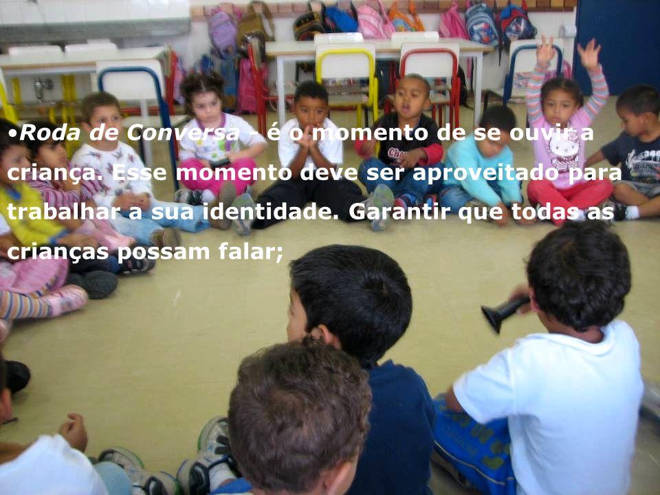 Roda de Conversa - é o momento de se ouvir a criança