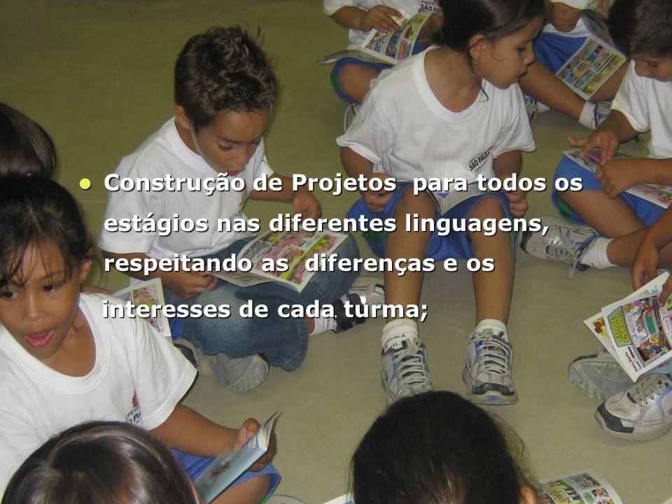 Construção de Projetos para todos os estágios nas diferentes linguagens, respeitando as diferenças e os