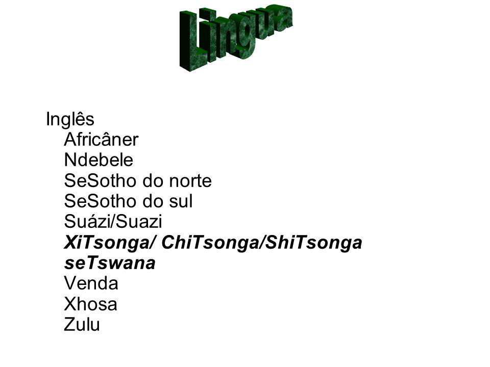 Lingua Inglês Africâner Ndebele SeSotho do norte SeSotho do sul Suázi/Suazi XiTsonga/ ChiTsonga/ShiTsonga seTswana Venda Xhosa Zulu.