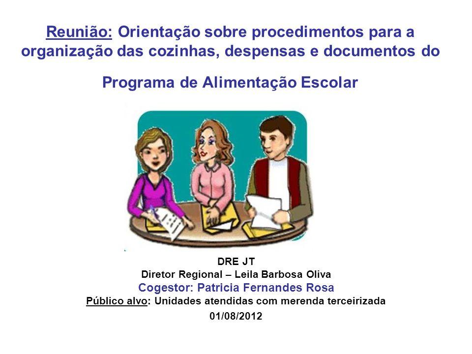 Reunião: Orientação sobre procedimentos para a organização das cozinhas, despensas e documentos do Programa de Alimentação Escolar
