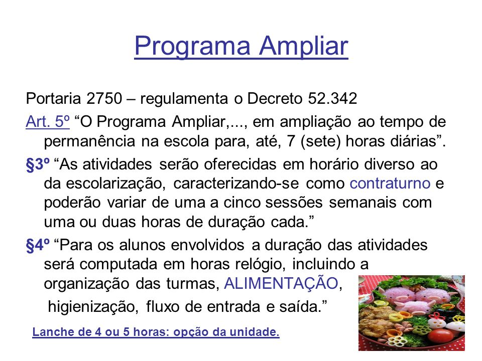 Programa Ampliar Portaria 2750 – regulamenta o Decreto 52.342