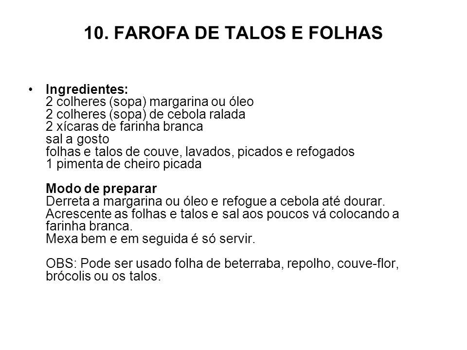 10. FAROFA DE TALOS E FOLHAS