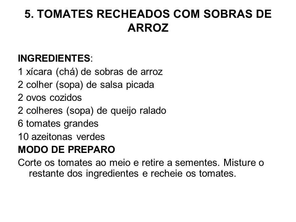 5. TOMATES RECHEADOS COM SOBRAS DE ARROZ