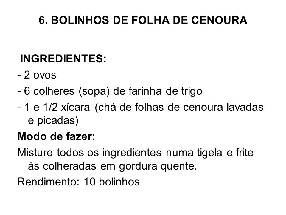 6. BOLINHOS DE FOLHA DE CENOURA