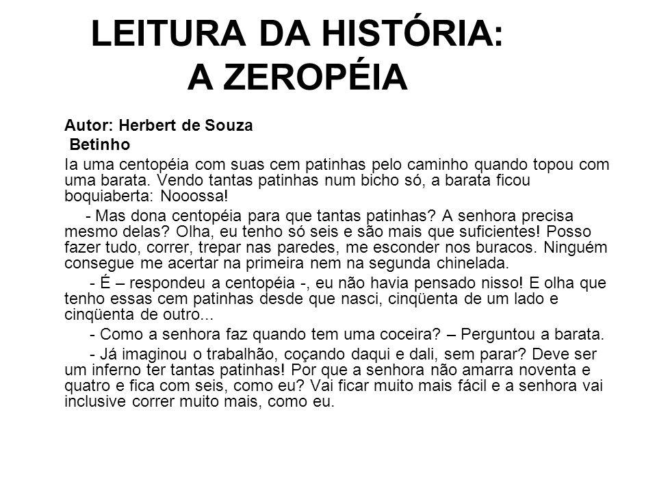 LEITURA DA HISTÓRIA: A ZEROPÉIA