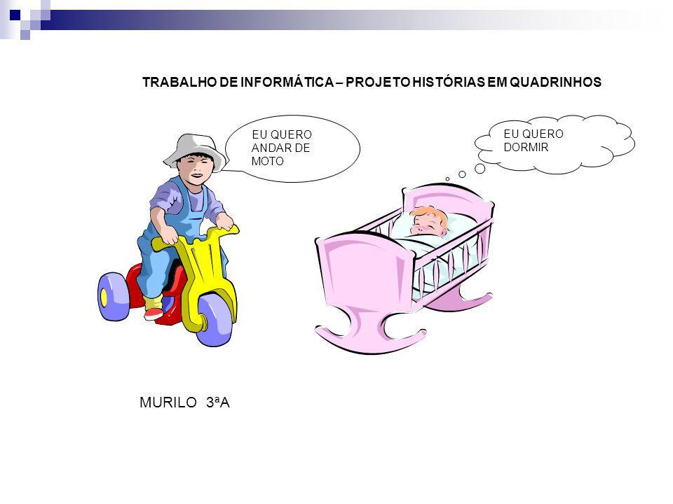 MURILO 3ªA TRABALHO DE INFORMÁTICA – PROJETO HISTÓRIAS EM QUADRINHOS