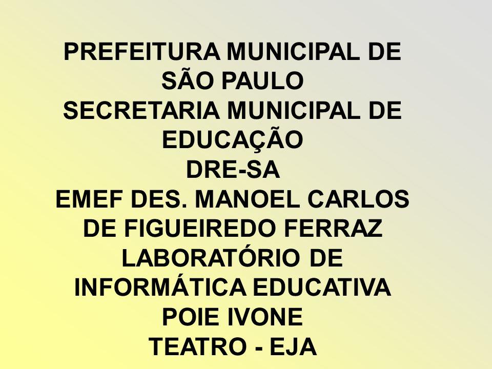 PREFEITURA MUNICIPAL DE SÃO PAULO SECRETARIA MUNICIPAL DE EDUCAÇÃO