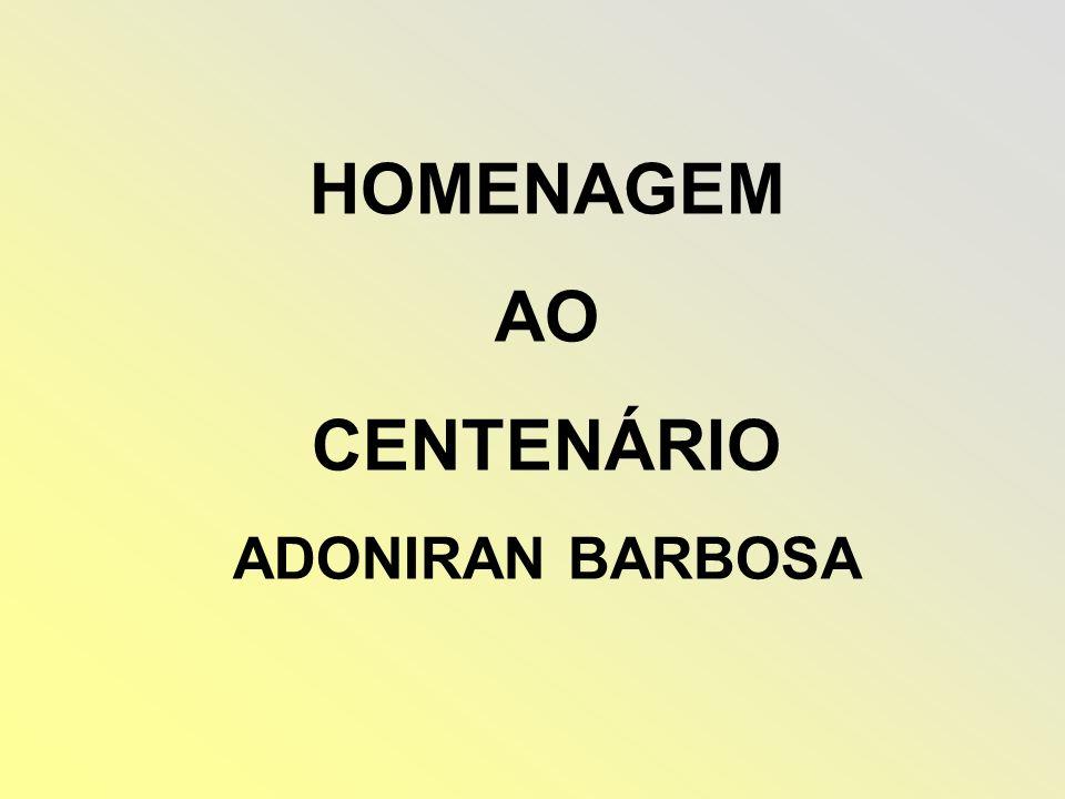 HOMENAGEM AO CENTENÁRIO