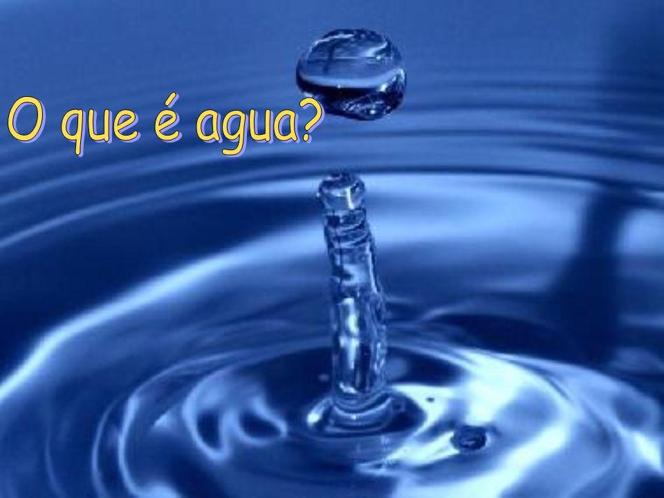 O que é agua