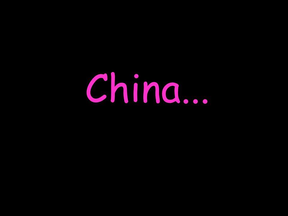 China...