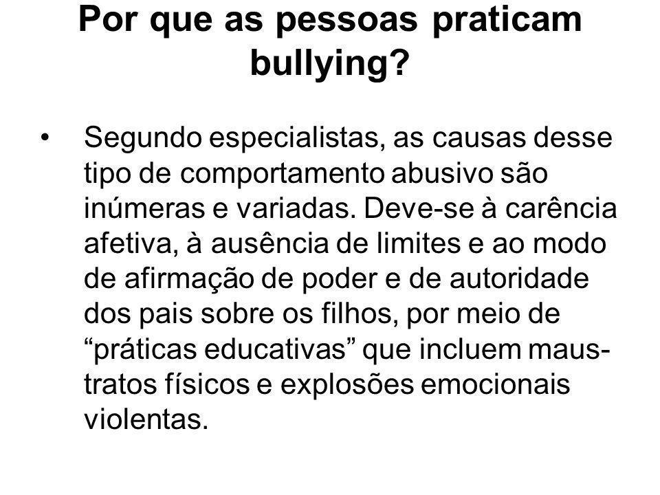 Por que as pessoas praticam bullying