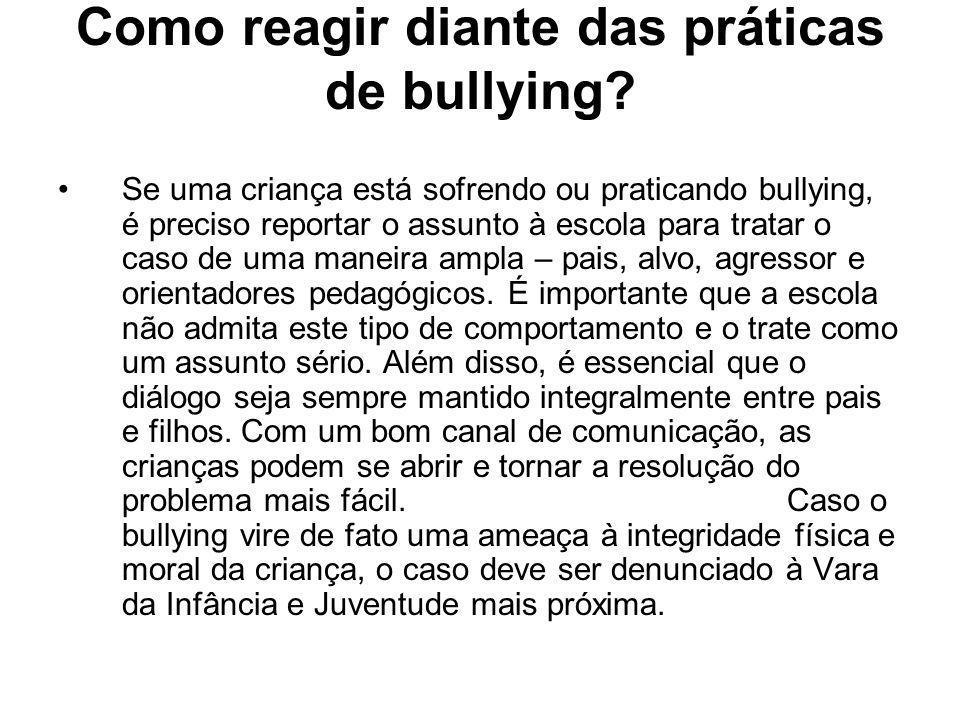Como reagir diante das práticas de bullying