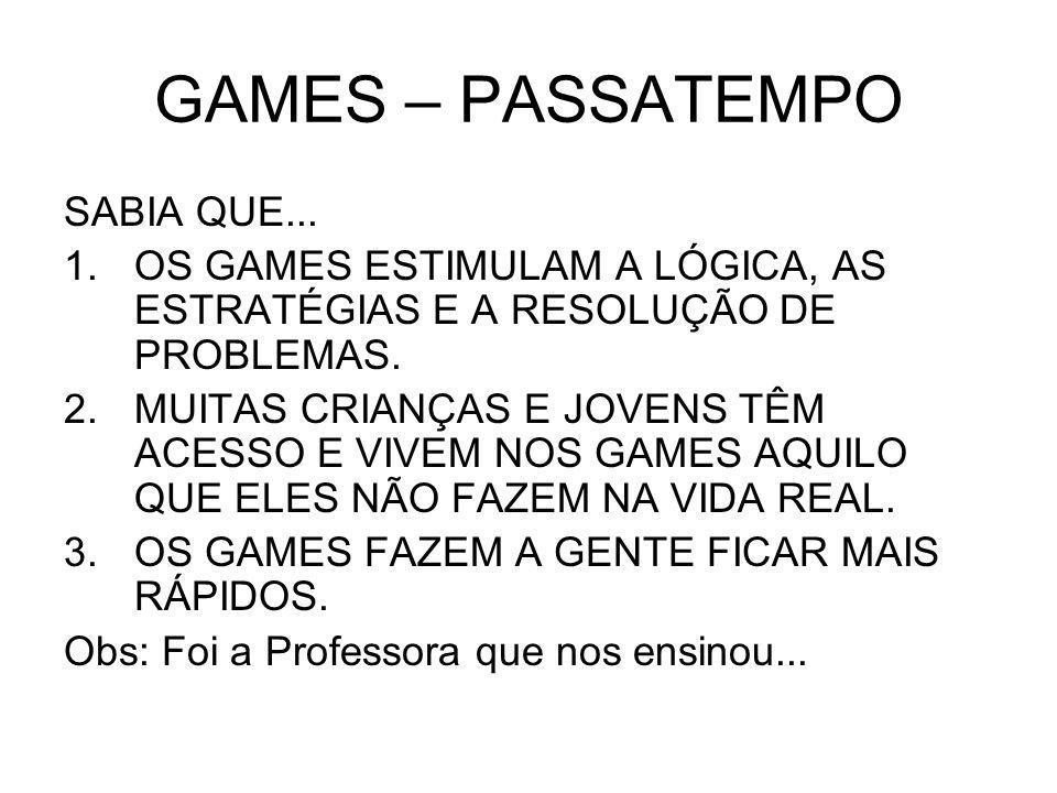 GAMES – PASSATEMPO SABIA QUE...