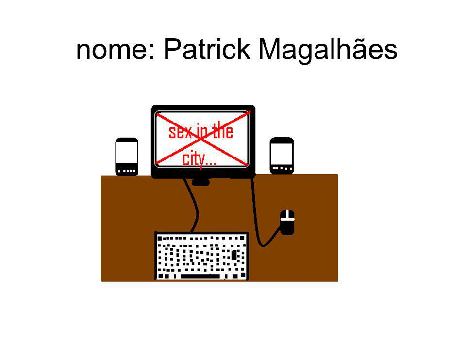 nome: Patrick Magalhães