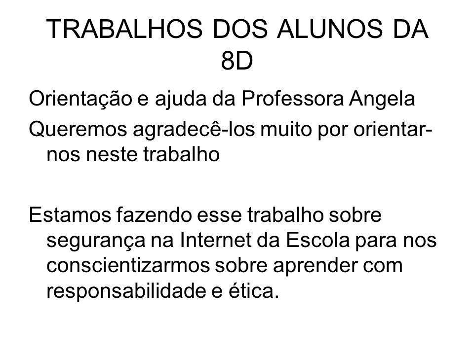 TRABALHOS DOS ALUNOS DA 8D