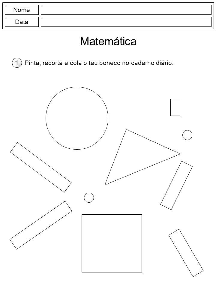 Nome Data Matemática 1 Pinta, recorta e cola o teu boneco no caderno diário.