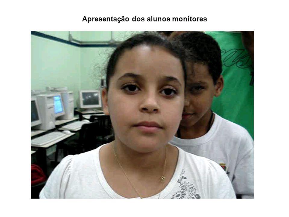 Apresentação dos alunos monitores