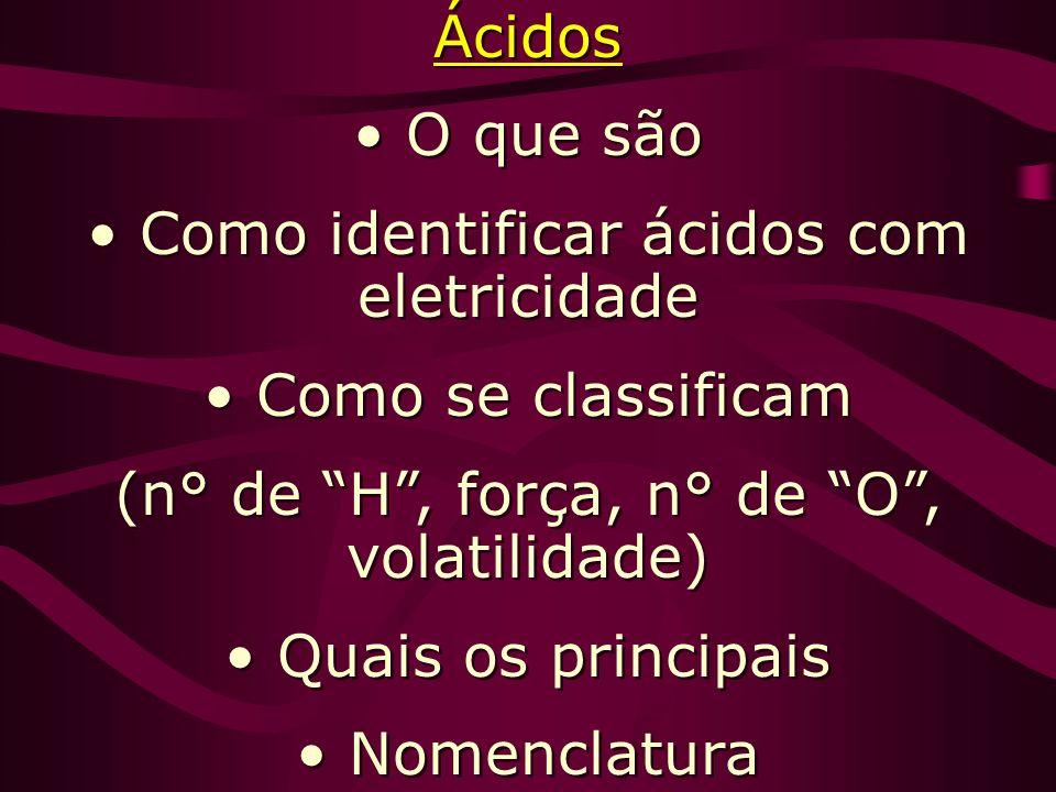 Como identificar ácidos com eletricidade Como se classificam