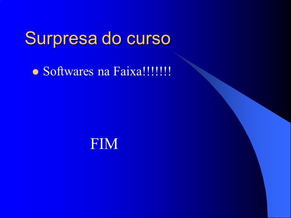 Surpresa do curso Softwares na Faixa!!!!!!! FIM