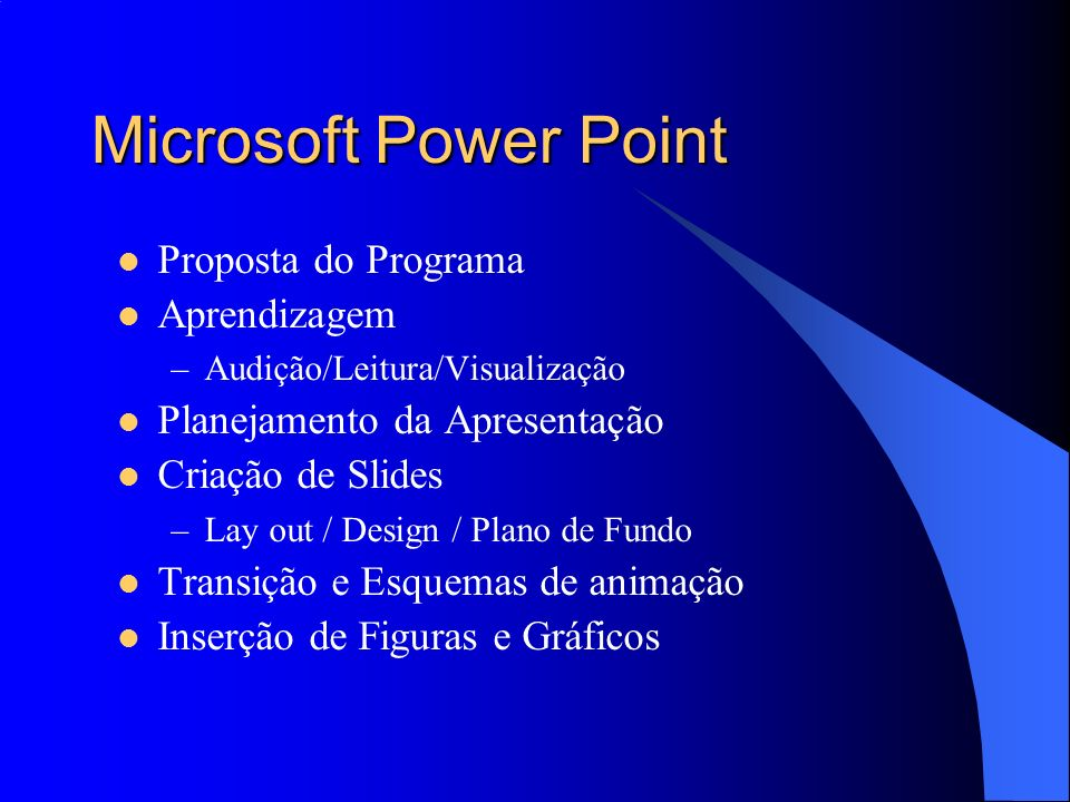 Microsoft Power Point Proposta do Programa Aprendizagem