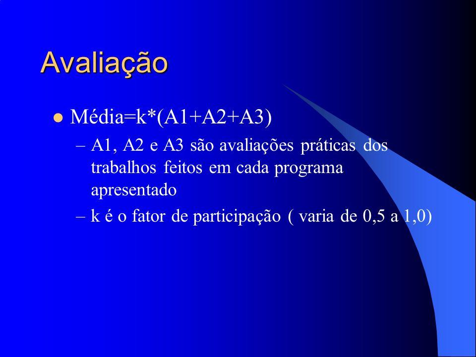 Avaliação Média=k*(A1+A2+A3)