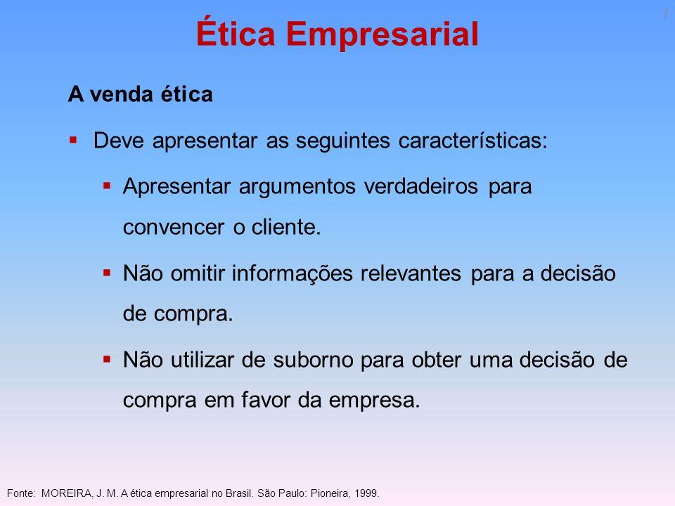 Ética Empresarial A venda ética