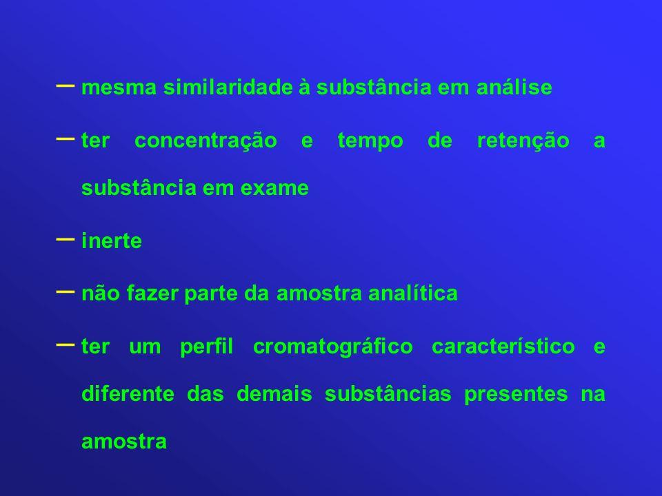 mesma similaridade à substância em análise