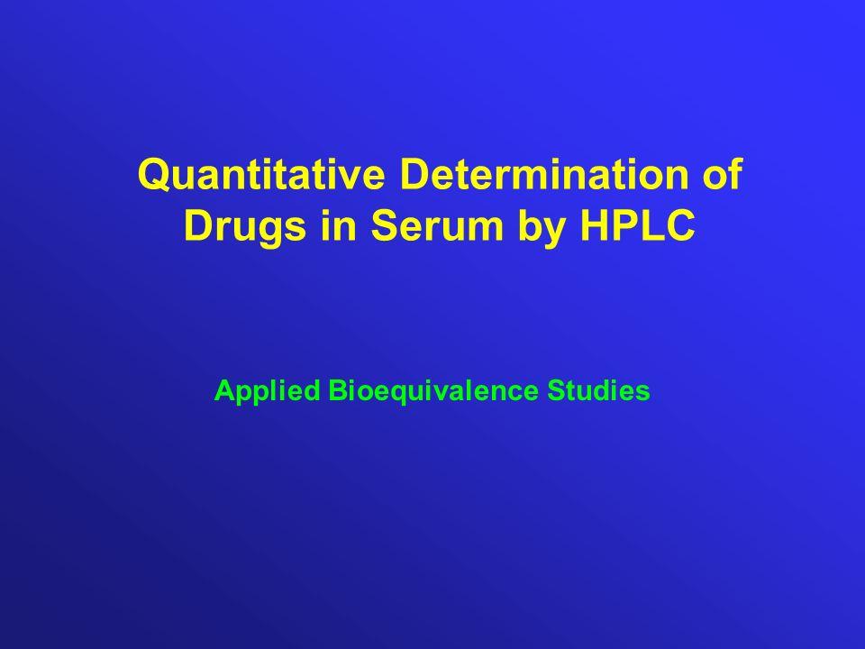 Quantitative Determination of Drugs in Serum by HPLC