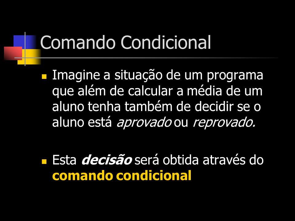 Comando Condicional