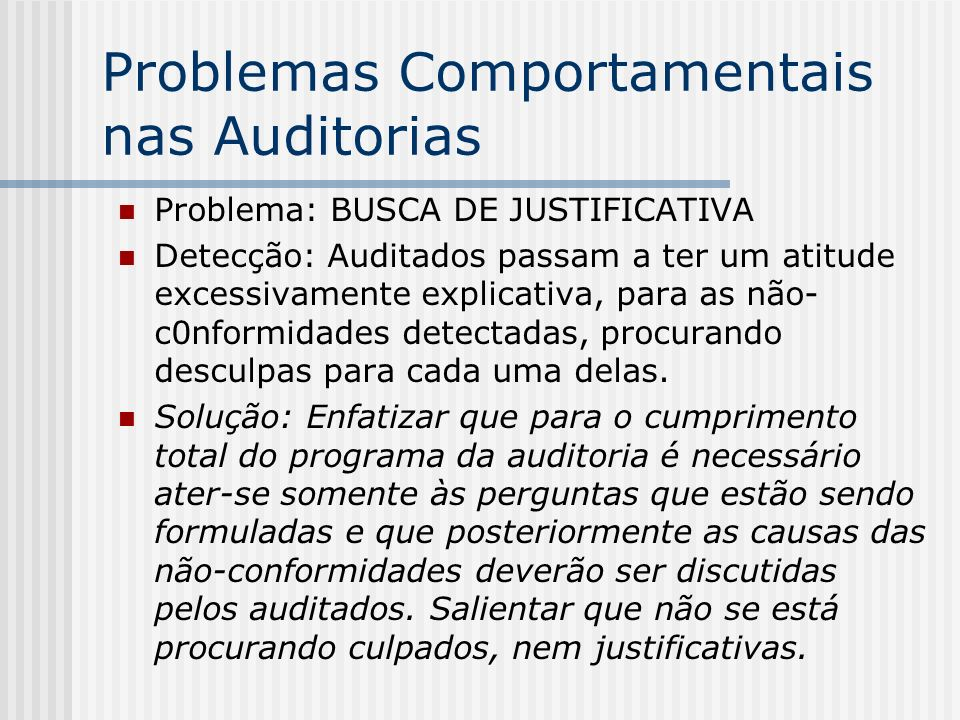 Problemas Comportamentais nas Auditorias